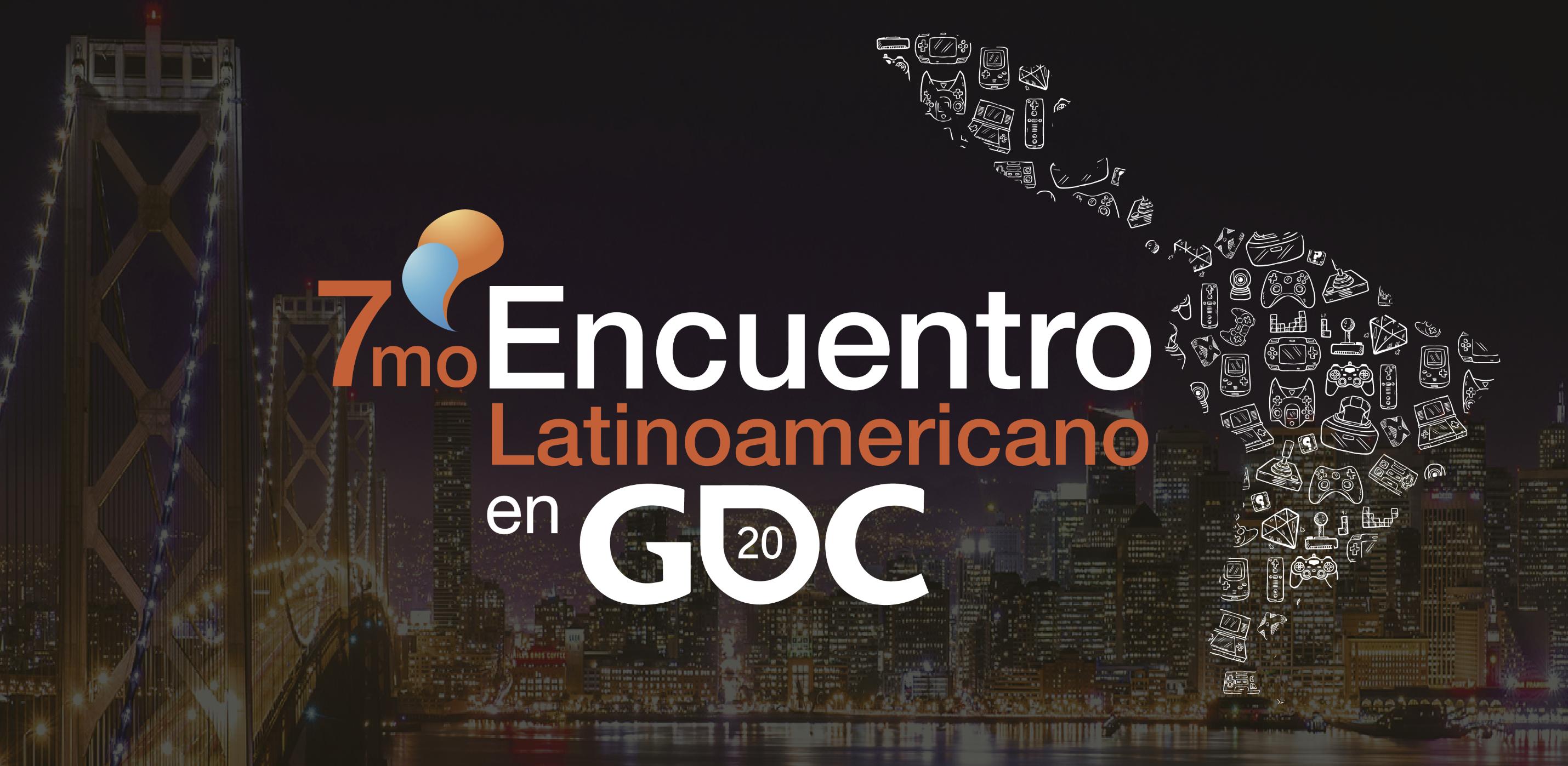 encuentro latinoamericano, gdc, encuentro latinoamericano en gdc, encuentro latinoamericano gdc, tan grande y jugando.